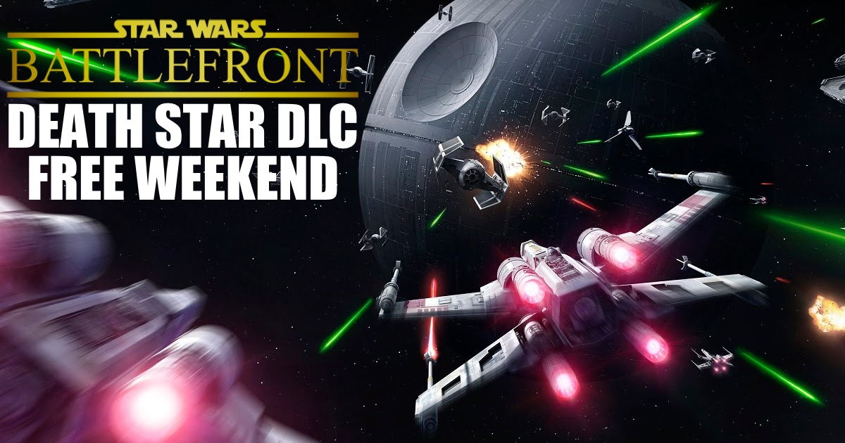 GGPC Star Wars Battlefront Free DLC Weekend Blog