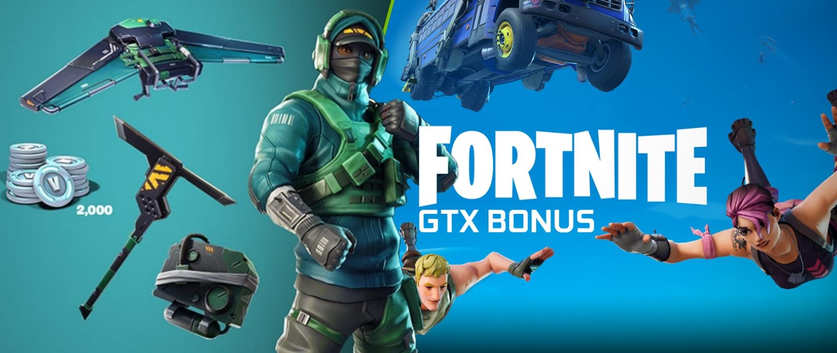 Good Gaming – Fortnite BONUS with GTX 1650, GTX 1660(Ti), GTX 1050