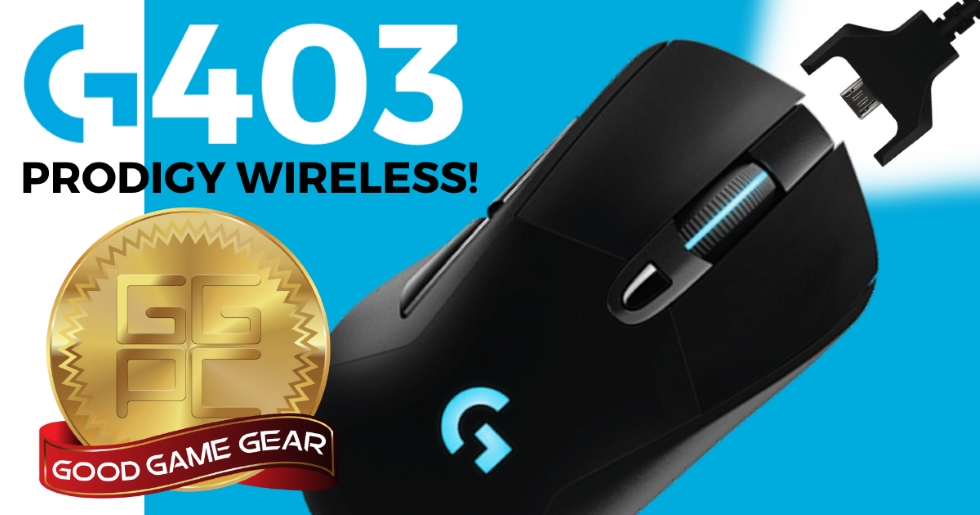 Good Gaming Mouse – G403 Prodigy Wireless from Logitech G! | GGPC